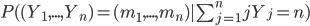 P((Y_1,...,Y_n)=(m_1,...,m_n)|\sum_{j=1}^n j Y_j=n)