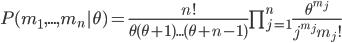 P(m_1,...,m_n|\theta) = \frac{n!}{\theta(\theta+1)...(\theta+n-1)}\prod_{j=1}^n \frac{\theta^{m_j}}{j^{m_j}m_j!}