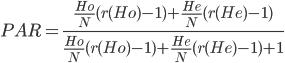 PAR=\frac{\frac{Ho}{N}(r(Ho)-1)+\frac{He}{N}(r(He)-1)}{\frac{Ho}{N}(r(Ho)-1)+\frac{He}{N}(r(He)-1)+1}