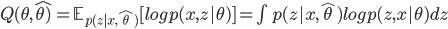 Q(\theta, \hat{\theta)} =  \mathbb{E}_{p(z|x, \hat{\theta})}[log p(x,z|\theta)] = \int p(z|x, \hat{\theta}) log p (z,x| \theta)dz