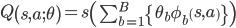 Q\left(s,a;\theta\right)=s\left(\sum_{b=1}^B\left{\theta_b \phi_b\left(s,a\right)\right}\right)