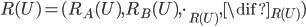 R(U) = (R_A(U), R_B(U), \cdot_{R(U)}, \dif_{R(U)})