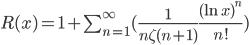 R(x)=1+\sum_{n=1}^{\infty}(\frac{1}{n\zeta(n+1)}\frac{(\ln{x})^n}{n!})