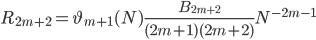 R_{2m+2}=\vartheta_{m+1}(N)\frac{B_{2m+2}}{(2m+1)(2m+2)}N^{-2m-1}