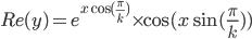 Re(y)=e^{x\cos(\frac{\pi}{k})} \times\cos(x\sin(\frac{\pi}{k}))