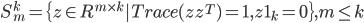 S_m^k = \{z \in R^{m \times k} | Trace(z z^T) = 1,z 1_k = 0\}, m \le k