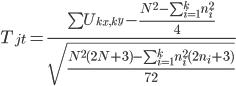 T_{jt}=\frac{\sum U_{k_x,k_y}-\frac{N^2-\sum_{i=1}^{k}n_i^2}{4}}{\sqrt{\frac{N^2(2N+3)-\sum_{i=1}^{k}n_i^2(2n_i+3)}{72}}}