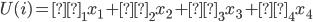 U(i)=β_1x_1+β_2x_2+β_3x_3+β_4x_4