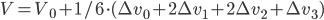 V=V_0+1/6\cdot (\Delta v_0+2\Delta v_1+2\Delta v_2+\Delta v_3)