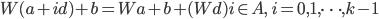 W(a+id)+b=Wa+b+(Wd)i \in A, \quad i=0, 1, \dots, k-1