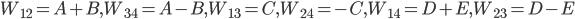 W_{12}=A+B,W_{34}=A-B,W_{13}=C,W_{24}=-C,W_{14}=D+E,W_{23}=D-E