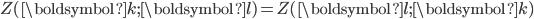 Z(\boldsymbol{k}; \boldsymbol{l})=Z(\boldsymbol{l}; \boldsymbol{k})