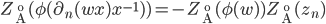 Z_{\AA}(\phi(\partial_n(wx)x^{-1}))=-Z_{\AA}(\phi(w))Z_{\AA}(z_n)