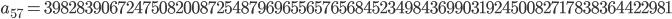 a_{57}= 39828390672475082008725487969655657656845234984369903192450082717838364422981