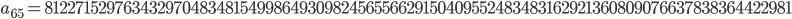 a_{65}= 8122715297634329704834815499864930982456556629150409552483483162921360809076637838364422981
