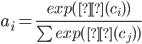 a_{i}=\frac{exp(Ω(c_{i}))}{\sum exp(Ω(c_{j}))}