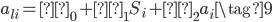 a_{li}=π_0 + π_{1}S_{i}+π_{2}a_{i} \tag{9}