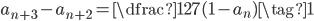 a_{n+3}-a_{n+2}=\dfrac{1}{27} (1-a_{n}) \tag{1}