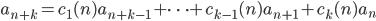 a_{n+k}=c_1(n)a_{n+k-1}+\cdots +c_{k-1}(n)a_{n+1}+c_k(n)a_n