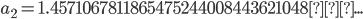 a_2=1.4571067811865475244008443621048...