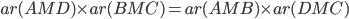 ar(AMD)\times ar(BMC) = ar(AMB)\times ar(DMC)