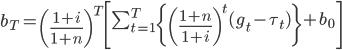 b_T=\left(\frac{1+i}{1+n}\right)^T\left[\sum_{t=1}^T\{\left(\frac{1+n}{1+i}\right)^{t}(g_t-\tau_t)\}+b_0\right]