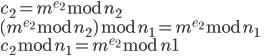 c_2=m^{e_2} \bmod n_2\\ (m^{e_2} \bmod n_2) \bmod n_1 = m^{e_2} \bmod n_1\\ c_2 \bmod n_1 = m^{e_2} \bmod n1\\