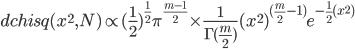 dchisq(x^2,N) \propto (\frac{1}{2})^{\frac{1}{2}} \pi^{\frac{m-1}{2}}\times \frac{1}{\Gamma(\frac{m}{2})}(x^2)^{(\frac{m}{2}-1)}e^{-\frac{1}{2}(x^2)}