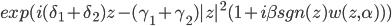 exp(i(\delta_1+\delta_2) z - (\gamma_1 + \gamma_2) |z|^2 (1+i \beta sgn(z) w(z,\alpha)))