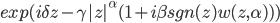 exp(i\delta z - \gamma |z|^{\alpha} (1+i \beta sgn(z) w(z,\alpha)))
