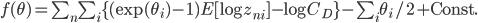f(\theta)= \sum_n\sum_i \{ (\exp(\theta_i)-1)E[\log z_{ni}]-\log C_D\} - \sum_i\theta_i/2+\mathrm{Const.}