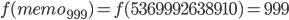 f(memo_{999}) = f(5369992638910) = 999