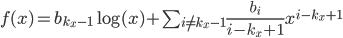 f(x)=b_{k_x-1} \log(x)+\sum_{i\not=k_x-1} \frac{b_i}{i-k_x+1} x^{i-k_x+1}