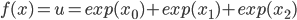 f(x)=u=exp(x_0)+exp(x_1)+exp(x_2)