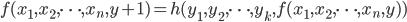 f(x_1,x_2,\cdots,x_n,y+1) = h(y_1,y_2,\cdots,y_k,f(x_1,x_2,\cdots,x_n,y))