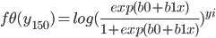 f\theta (y_{150})=log(\frac{exp(b0+b1x)}{1+exp(b0+b1x)})^{yi}
