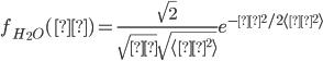 f_{H_2 O}(θ) = \displaystyle\frac{\sqrt{2}}{\sqrt{π}\sqrt{\langle θ^2 \rangle}}                                                                             e^{-θ^2/2\langle θ^2 \rangle}