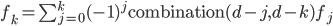f_k=\sum_{j=0}^k (-1)^j \text{combination}(d-j,d-k) f_j