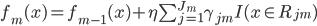 f_m(x) = f_{m-1}(x) + \eta \sum^{J_m}_{j=1} \gamma_{jm} I(x \in R_{jm})