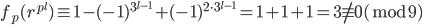 f_p(r^{p^l}) \equiv 1-(-1)^{3^{l-1}}+(-1)^{2\cdot3^{l-1}} =1 +1+1 =3 \not\equiv 0 (\bmod 9)