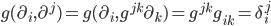 g(\partial_i,\partial^j) = g(\partial_i,g^{jk}\partial_k) = g^{jk}g_{ik} = \delta^j_i