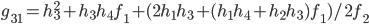 g_{31}=h_3^2+h_3h_4f_1+(2h_1h_3+(h_1h_4+h_2h_3)f_1)/2f_2