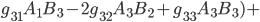 g_{31}A_1B_3-2g_{32}A_3B_2+g_{33}A_3B_3)+