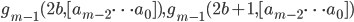 g_{m-1}(2b, [a_{m-2} \cdots a_0]), g_{m-1}(2b+1, [a_{m-2} \cdots a_0])