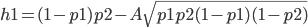 h1=(1-p1)p2-A\sqrt{p1p2(1-p1)(1-p2)}