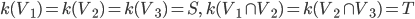 k(V_1)=k(V_2)=k(V_3)=S,\; k(V_1 \cap V_2)=k(V_2 \cap V_3)=T