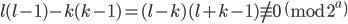 l(l-1)-k(k-1) = (l-k)(l+k-1) \not \equiv 0 \pmod{2^a}