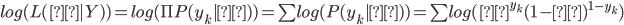 log(L(θ|Y))=log(\Pi{P(y_{k}|θ)})=\sum{log(P(y_{k}|θ))}=\sum{log(θ^{y_{k}}(1-θ)^{1-y_{k}})}