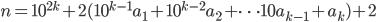 n=10^{2k}+2(10^{k-1}a_1+10^{k-2}a_2+\cdots10a_{k-1}+a_k)+2