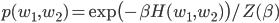 p(w_1, w_2)= \exp \bigl( -\beta H(w_1, w_2) \bigr) / Z(\beta)